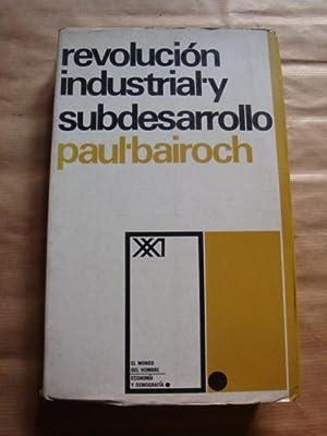 Revolución industrial y subdesarrollo: Paul Bairoch