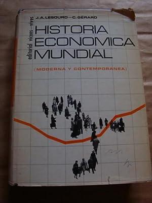 Historia económica mundial (moderna y contemporánea): J.A. Lesourd, C.