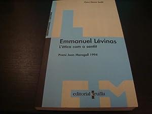 Emmanuel Lévinas. L'ètica com a sentit: Clara Gomis Bofill