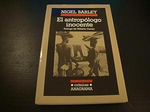 El antropólogo inocente. Notas desde una choza: Nigel Barley