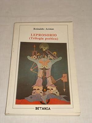 Leprosorio (Trilogía poética): Reinaldo Arenas