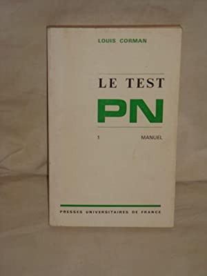 Le test PN 1. Manuel: Louis Corman