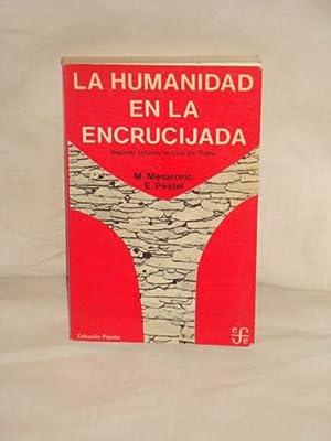 La humanidad en la encrucijada. Segundo informe: M. Mesarovic, E.