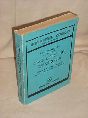 Diagnóstico del desarrollo normal y anormal del: Arnold Gesell, C.