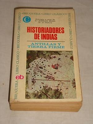 Historiadores de Indias. Antillas y Tierra Firme: vv.aa