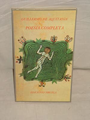 Poesía completa: Guillermo de Aquitania