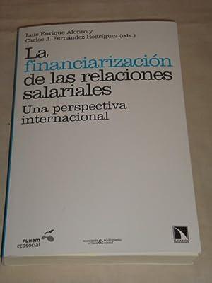 La financiarización de las relaciones salariales. Una: Luis Enrique Alonso