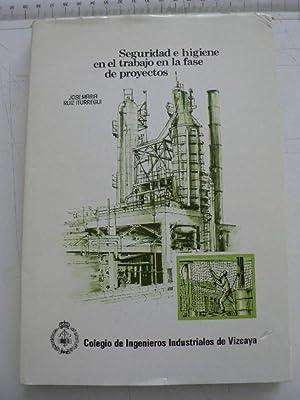 Seguridad e higiene en el trabajo en: Ruiz Iturregui, Jose