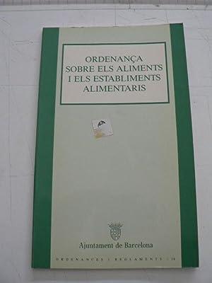 Ordenanza sobre alimentos y establecimientos alimentarios / Ordenança sobre els ...