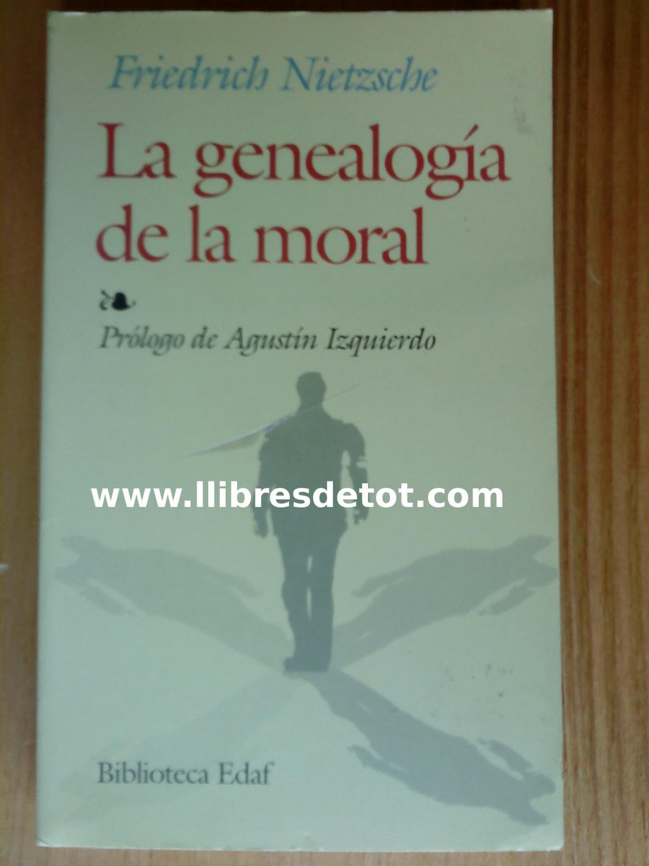 La genealogía de la moral: Friedrich Nietzsche