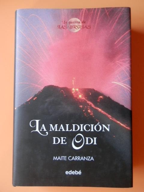 La maldicion de odi / The Curse of the Odi (La Guerra De Las Brujas) (Spanish Edition)