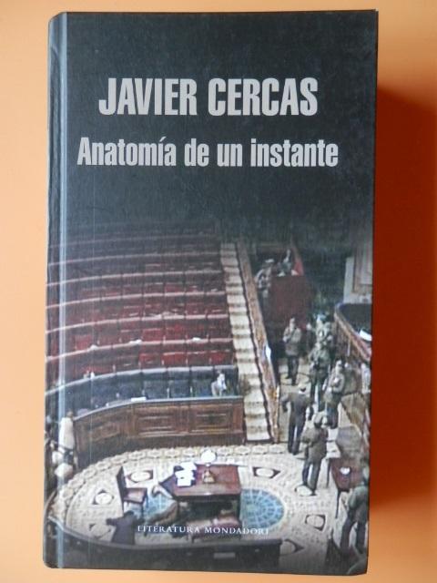 Anatomía de un instante de Javier Cercas: - Llibres Detot