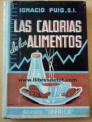Las calorias de los alimentos by puig ignacio abebooks - Las calorias de los alimentos ...