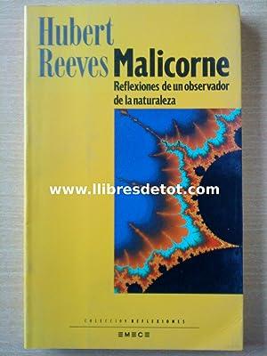 Malicorne. Reflexiones de un observador de la naturaleza: Hubert Reeves
