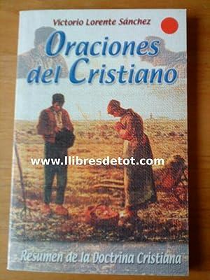 Oraciones del cristiano: Victorio Lorente Sánchez
