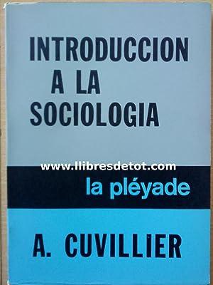 Introducción a la sociología: A. Cuvillier