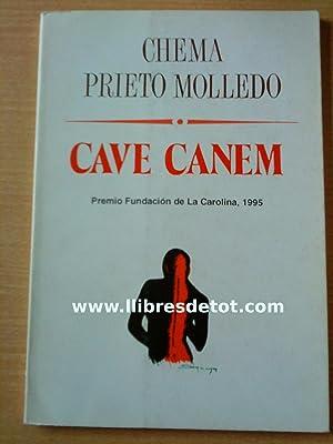 Cave canem: Chema Prieto Molledo