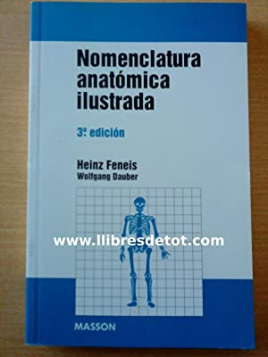 Nomenclatura anatómica ilustrada: Heinz Feneis. Wolfgang Dauber