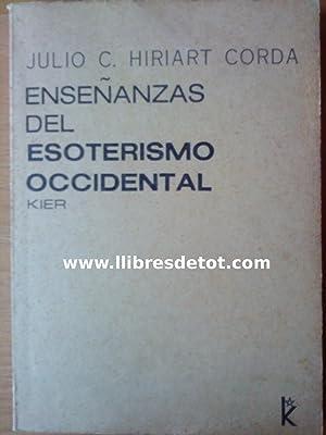 Enseñanzas del esoterismo occidental: Julio C. Hiriart