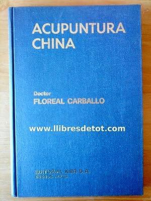 Acupuntura china: Doctor Floreal Carballo