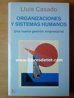 Organizaciones y sistemas humanos: Lluís Casado