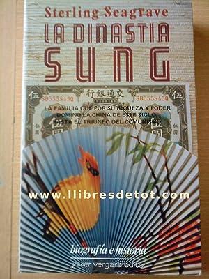 La dinastía Sung. La familia que por: Sterling Seagrave