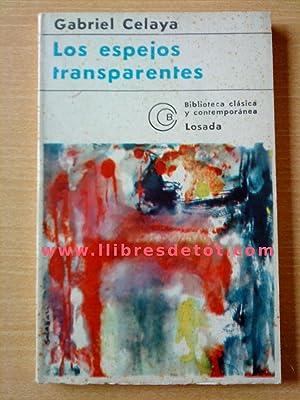 Los espejos transparentes: Gabriel Celaya