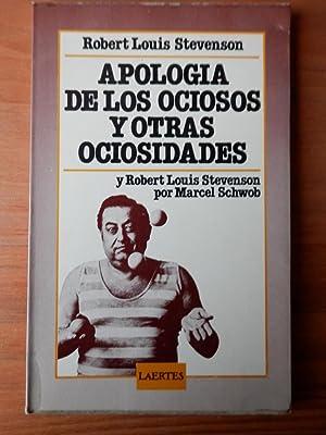 Apología de los ociosos y otras ociosidades: Robert Louis Stevenson
