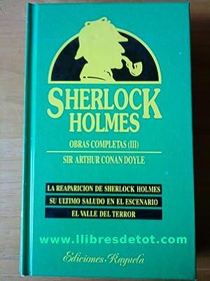 Sherlock Holmes. Obras completas (III). La reaparición: Sir Arthur Conan