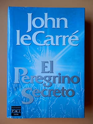 El Peregrino Secreto: John le Carré
