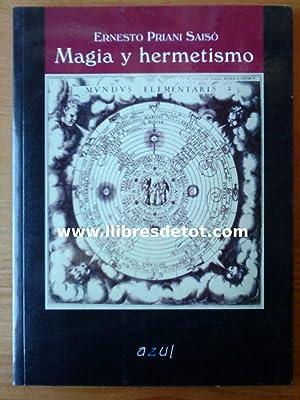 Magia y hermetismo: Ernesto Priani Saisó