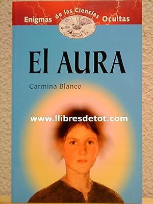 El aura: Carmina Blanco