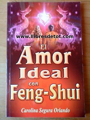 El amor ideal con Feng-Shui: Carolina Segura Orlando