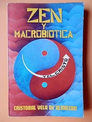 Zen y macrobiótica. Del principio único con: Cristóbal Vela de