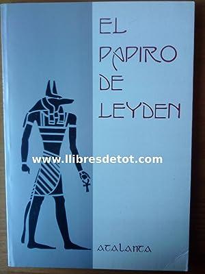 El Papiro de Leyden: Anónimo