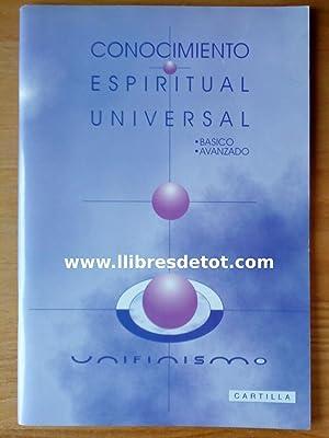 Conocimiento Espiritual Universal. Unifinismo: Luis Alirio Agudelo Grajales
