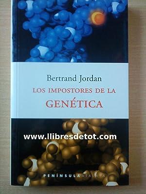 Los impostores de la genética: Bertrand Jordan