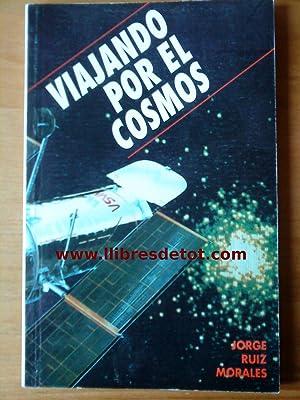 Viajando por el cosmos: Jorge Ruiz Morales