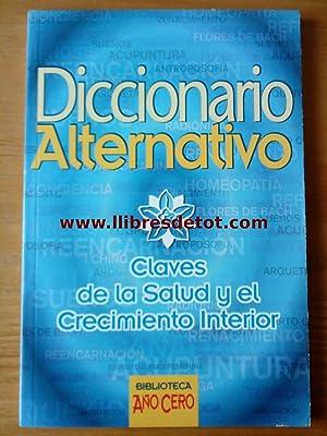 Diccionario Alternativo. Claves de la Salud y: Eilleen Campbell y
