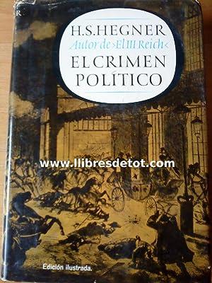 El crimen político: H.S. Hegner