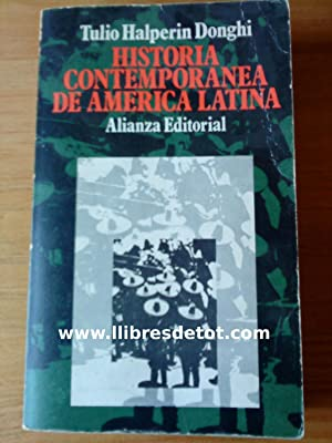 Historia Contemporánea de América Latina: Tulio Halperin Donghi