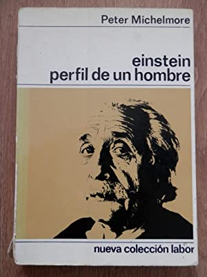 Einstein, perfil de un hombre: Peter Michelmore