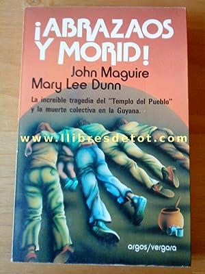 Abrazaos y morid!: John Maguire. Mary