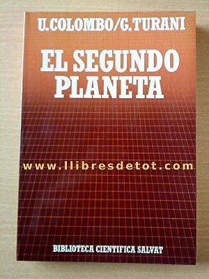 El segundo planeta. El problema del aumento: Umberto Colombo. Giuseppe