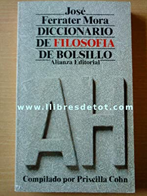 Diccionario de Filosofía de Bolsillo (A-H): José Ferrater Mora