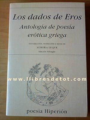 Los dados de Eros. Antología de poesía: Diversos autores
