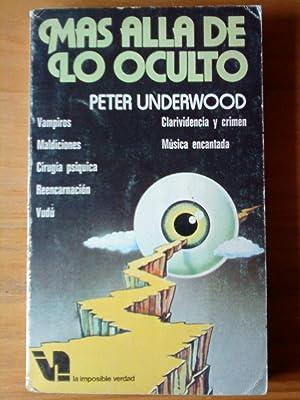 Más allá de lo oculto: Peter Underwood
