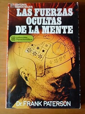 Las fuerzas ocultas de la mente: Dr. Frank Paterson
