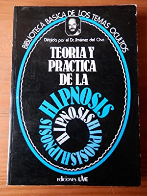 Teoría y práctica de la hipnosis: Francisco Javier Parra