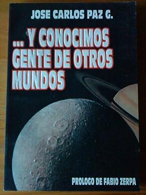 Y conocimos gente de otros mundos: José Carlos Paz García